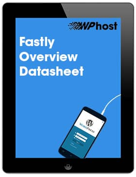 Fastly Overview Datasheet
