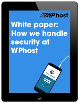 White paper: How we handle security at WPhost