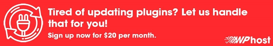 Tired of updating plugins? Let us handle that for you!