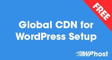 Global CDN for WordPress Setup