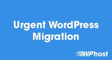 Urgent WordPress Migration
