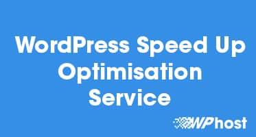 WordPress Speed Up Optimisation Service